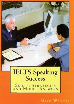 ‏‫‭IELTS speaking success: skills strategies and model answers
