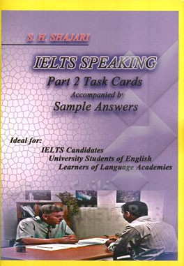 ‏‫‭ Ielts speaking part 2 task cards accompanied by sample answersl‬‏‫‭Ideal for: IELTS candidates university students of English learners of language academie‬ :