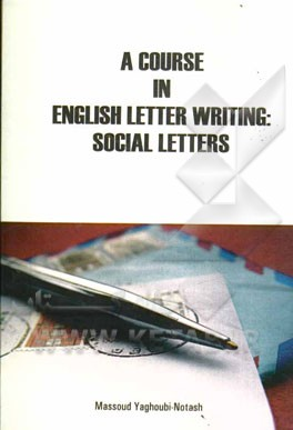 ‏‫‭A course in English letter writing :social letters