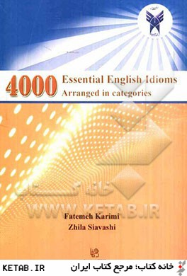 4000 Essential English idioms arranged in categories